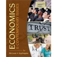 Economics and Contemporary Issues (with Economic Applications and InfoTrac 2-Semester Printed Access Card) by McLean, William; Applegate, Michael, 9781111823399