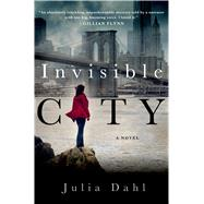 Invisible City by Dahl, Julia, 9781250043399