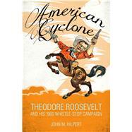 American Cyclone by Hilpert, John M., 9781496803399