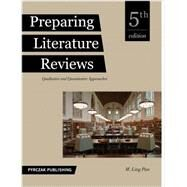 Preparing Literature Reviews: Qualitative And Quantitative Approaches by Pan, M. Ling, 9781936523399