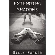 Extending Shadows by Parker, Billy, 9781942603399