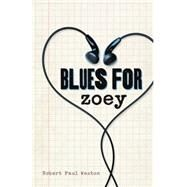 Blues for Zoey by Weston, Robert Paul, 9780738743400