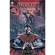 Injustice: Gods Among Us: Year Two Vol. 1 by TAYLOR, TOMREDONDO, BRUNO, 9781401253400