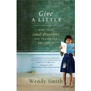 Give a Little by Smith, Wendy, 9781401323400