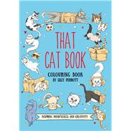 That Cat Book by Perrott, Lilly, 9781571783400