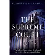 The Supreme Court by Cormaic, Ruadhán MAC, 9781844883400