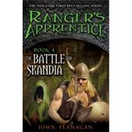The Battle for Skandia Book Four by Flanagan, John A., 9780142413401