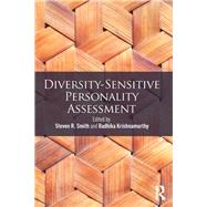 Diversity-Sensitive Personality Assessment by Smith; Steven R., 9780415823401