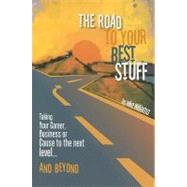 The Road to Your Best Stuff by Williams, Mike, 9780980053401