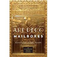Art Deco Mailboxes: An Illustrated Design History by Greene, Karen; Lavelle, Lynne, 9780393733402