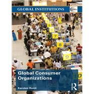 Global Consumer Organizations by Ronit; Karsten, 9780415673402