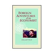 Foreign Adventures by Mikesell, Raymond F., 9780970213402