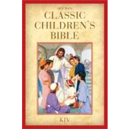 KJV Holman Classic Children's Bible, Printed Hardcover by Holman Bible Staff, 9781433603402