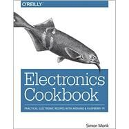 Electronics Cookbook by Monk, Simon, 9781491953402