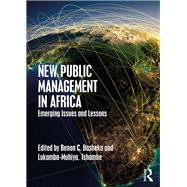 New Public Management in Africa: Emerging Issues and Lessons by Basheka; Benon C., 9781498743402