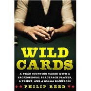 Wild Cards by Reed, Philip, 9781634503402