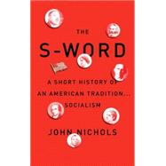 The S Word by Nichols, John, 9781784783402
