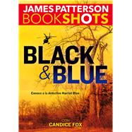 Black & Blue by Patterson, James; Fox, Candice, 9786075273402
