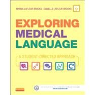 Exploring Medical Language: A Student-directed Approach by Brooks, Myrna LaFleur, R.N., 9780323113403