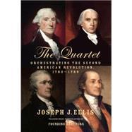 The Quartet by Ellis, Joseph J., 9780385353403