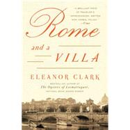 Rome and a Villa by Clark, Eleanor, 9780062363404