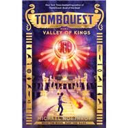 Valley of Kings (TombQuest, Book 3) by Northrop, Michael, 9780545723404