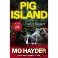 Pig Island by Hayder, Mo, 9780802123404