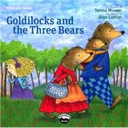 Goldilocks by Mlawer, Teresa, 9780989893404