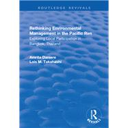Rethinking Environmental Management in the Pacific Rim by Daniere,Amrita, 9781138733404