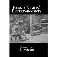 Island Nights' Entertainments by Stevenson, 9781138973404