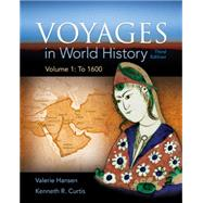 Voyages in World History, Volume 1 by Hansen/Curtis, 9781305583405