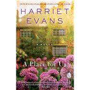 A Place for Us by Evans, Harriet, 9781476793405