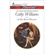 At Her Boss's Pleasure by Williams, Cathy, 9780373133406