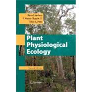 Plant Physiological Ecology by Lambers, Hans; Pons, Thijs Leendert; Chapin, F. Stuart, III, 9780387783406