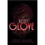 Red Glove by Holly Black, 9781442403406