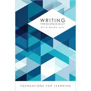 Writing Theologically by Barreto, Eric D., 9781451483406