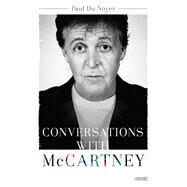 Conversations With Mccartney by Du Noyer, Paul, 9781468313406
