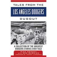 TALES FROM LOS ANGELES DODGERS CL by MONDAY,RICK, 9781613213407