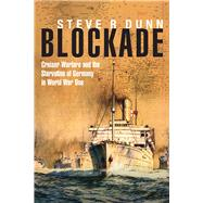 Blockade by Dunn, Steve, 9781848323407