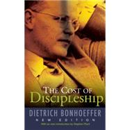 The Cost of Discipleship by Bonhoeffer, Dietrich, 9780334053408