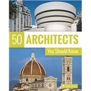 50 Architects You Should Know by Kuhl, Isabel; Lowis, Kristina; Thiel-Siling, Sabine, 9783791383408
