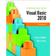Starting Out With Visual Basic 2010 by Gaddis, Tony; Irvine, Kip R., 9780136113409