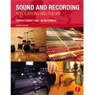 Sound and Recording: Applications and Theory by Rumsey; Francis, 9780415843409