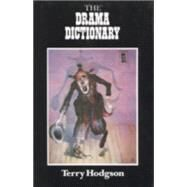 Drama Dictionary by HODGSON TERRY, 9780941533409