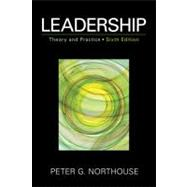 Leadership : Theory and Practice by Peter G. Northouse, 9781452203409