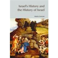 Israel's History and the History of Israel by Liverani,Mario, 9781845533410