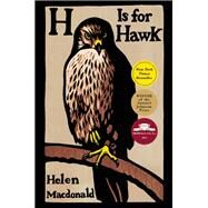 H is for Hawk by Macdonald, Helen, 9780802123411
