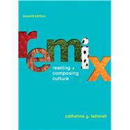 Remix Reading and Composing Culture by Latterell, Catherine G., 9781457683411
