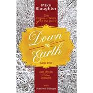 Down to Earth by Slaughter, Mike; Billups, Rachel, 9781501823411