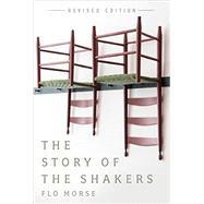 The Story of the Shakers by Morse, Flo, 9781581573411
